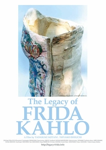 The Legacy of Frida Kahlo - Poster / Capa / Cartaz - Oficial 1