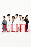 A Life (A LIFE~愛しき人~)
