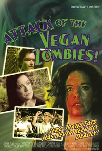 Attack of the Vegan Zombies! - Poster / Capa / Cartaz - Oficial 1