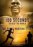 100 Seconds to Beat the World: The David Rudisha Story (100 Seconds to Beat the World: The David Rudisha Story)