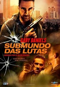 Submundo Das Lutas - Poster / Capa / Cartaz - Oficial 1
