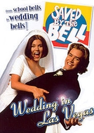 Saved by the Bell: Casamento em Las Vegas (Saved by the Bell: Wedding in Las Vegas)