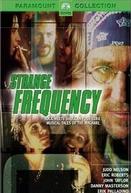 Histórias da Pesada (Strange Frequency)