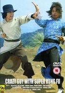 Crazy Guy with Super Kung Fu (Yu tou dai lao ben tu di)