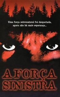 A Força Sinistra - Poster / Capa / Cartaz - Oficial 2