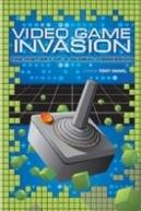 Invasão do Videogame:  A História de Uma Obsessão Global
