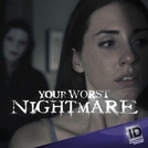 Seu Pior Pesadelo (1ª Temporada) (Your Worst Nightmare (Season 1))