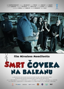 Death of a Man in the Balkans - Poster / Capa / Cartaz - Oficial 1
