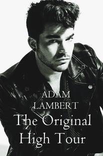 Adam Lambert: The Original High Tour - Poster / Capa / Cartaz - Oficial 1
