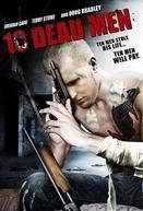 Ten Dead Men  (Ten Dead Men )