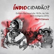 Índio Cidadão? - Poster / Capa / Cartaz - Oficial 1