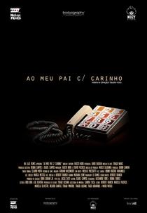 Ao Meu Pai Com Carinho - Poster / Capa / Cartaz - Oficial 1