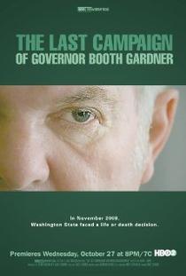 A Última Campanha de Booth Gardner - Poster / Capa / Cartaz - Oficial 1