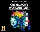 Ozzy Osbourne na História (Ozzy & Jack's World Detour)