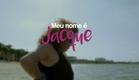Meu Nome É Jacque - Trailer [2016]