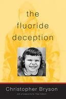 A Fraude do Flúor (The Fluoride Deception)