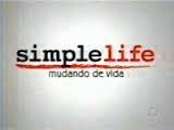 Simple Life: Mudando de Vida - Poster / Capa / Cartaz - Oficial 1