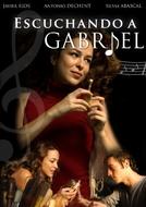 Escutando Gabriel (Escuchando a Gabriel)