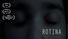 ROTINA - CURTA METRAGEM / (FEMA III)
