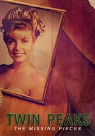 Twin Peaks - O Mistério (Twin Peaks - Fire Walk With Me: The Missing Pieces)