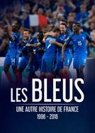 Les Bleus - Uma Outra História da França (Les Bleus une autre histoire de France)