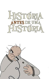 História Antes de uma História - Poster / Capa / Cartaz - Oficial 1