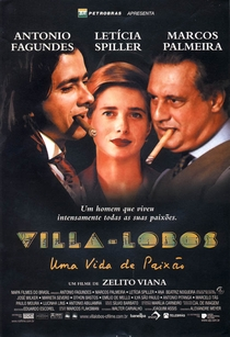 Villa-Lobos - Uma Vida de Paixão - Poster / Capa / Cartaz - Oficial 1