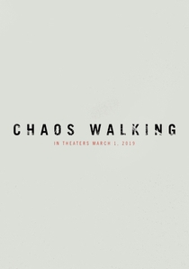 Chaos Walking - Poster / Capa / Cartaz - Oficial 1