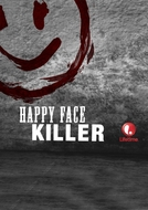 O Assassino Happy Face (Happy Face Killer)