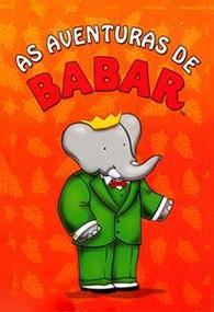 As Aventuras de Babar - Poster / Capa / Cartaz - Oficial 1