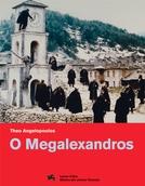 O Megalexandros (O Megalexandros )