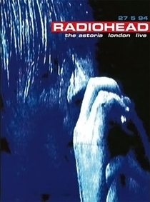 Radiohead: The Astoria London Live - Poster / Capa / Cartaz - Oficial 1