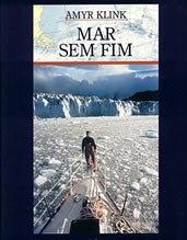 Amyr Klink - Mar sem fim - Poster / Capa / Cartaz - Oficial 2