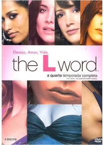 The L Word (4ª Temporada) - Poster / Capa / Cartaz - Oficial 1