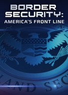 Barrados na Fronteira: EUA (1ª Temporada) (Border Secutiry: America's Front Line - Season 1)