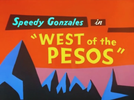 West of the Pesos (West of the Pesos)