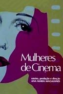 Mulheres de Cinema  (Mulheres de Cinema )