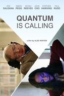 Quantum is Calling (Quantum is Calling)