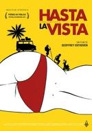 Hasta La Vista: Venha Como Você É (Hasta la Vista!)