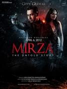 Mirza: The Untold Story (Mirza: The Untold Story)