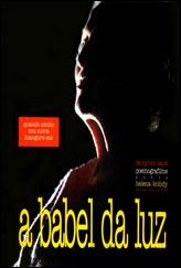 A Babel da Luz - Poster / Capa / Cartaz - Oficial 1