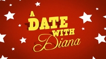 A Date With Diana - Poster / Capa / Cartaz - Oficial 1