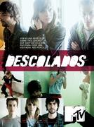Descolados (1ª Temporada) (Descolados (1ª Temporada))