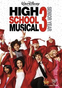 High School Musical 3: Ano da Formatura - Poster / Capa / Cartaz - Oficial 1