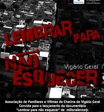 Vigário Geral - Lembrar Para Não Esquecer - Poster / Capa / Cartaz - Oficial 1