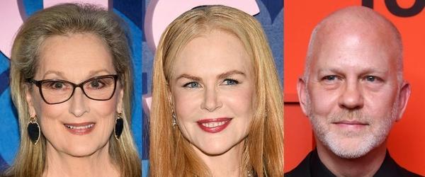 Ryan Murphy Sets Netflix 'Prom' Musical: Streep, Corden, Kidman, Ariana Grande, Awkwafina, Key, Rannells To Star