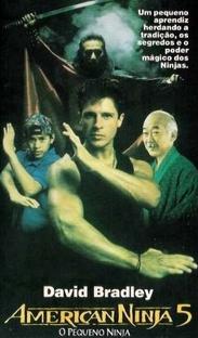 American Ninja 5 - O Pequeno Ninja - Poster / Capa / Cartaz - Oficial 2