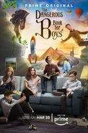 The Dangerous Book For Boys (1ª Temporada) (The Dangerous Book For Boys (Season 1))