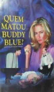 Quem Matou Buddy Blue? - Poster / Capa / Cartaz - Oficial 1