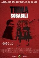 Thina Sobabili: The Two of Us (Thina Sobabili: The Two of Us)